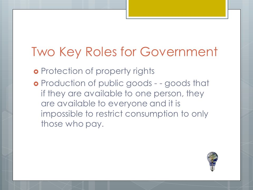 Two Key Roles for Government