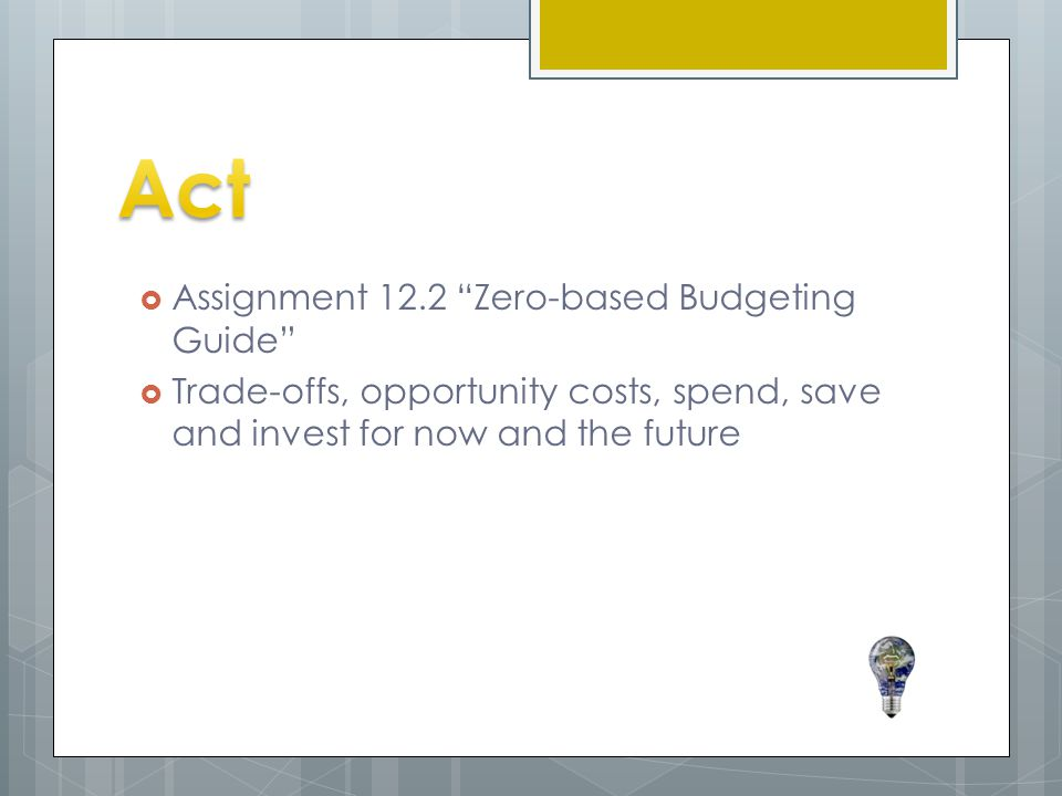 Act Assignment 12.2 Zero-based Budgeting Guide