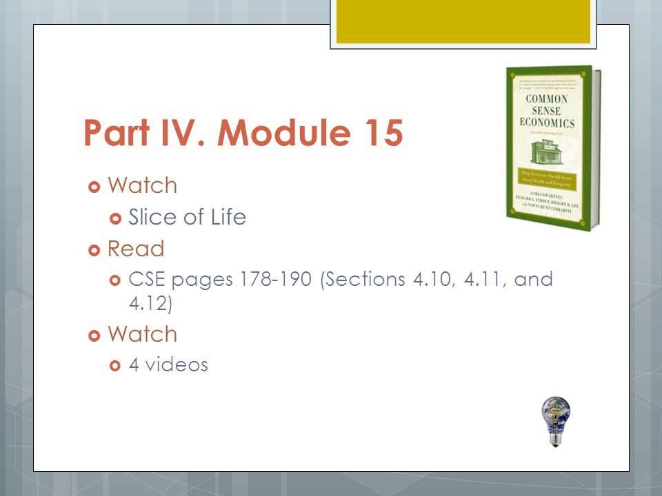 Part IV. Module 15 Watch Slice of Life Read