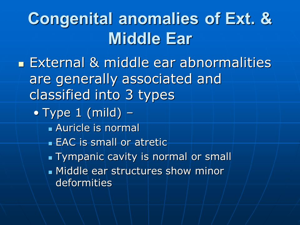 Congenital anomalies of Ext. & Middle Ear