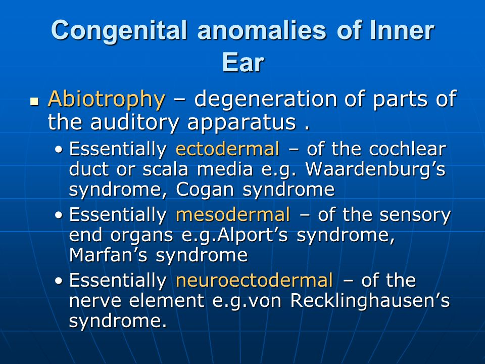 Congenital anomalies of Inner Ear
