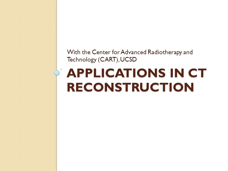 Applications in CT Reconstruction