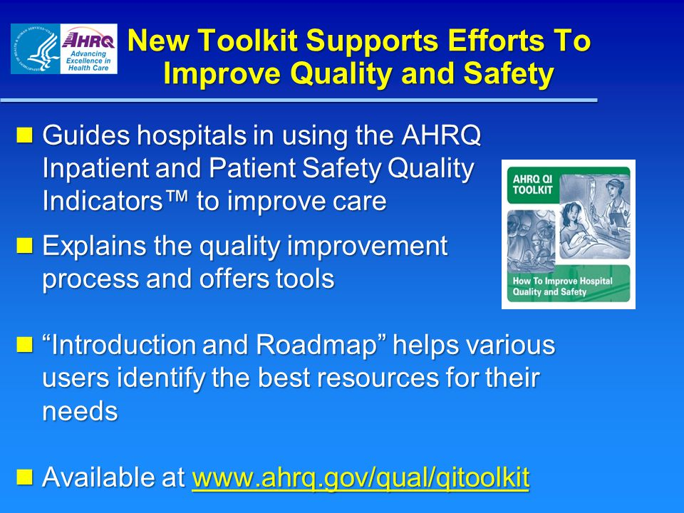 New Toolkit Supports Efforts To Improve Quality and Safety