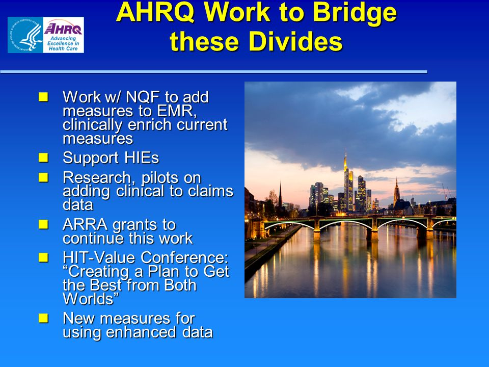 AHRQ Work to Bridge these Divides