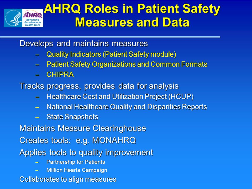 AHRQ Roles in Patient Safety Measures and Data