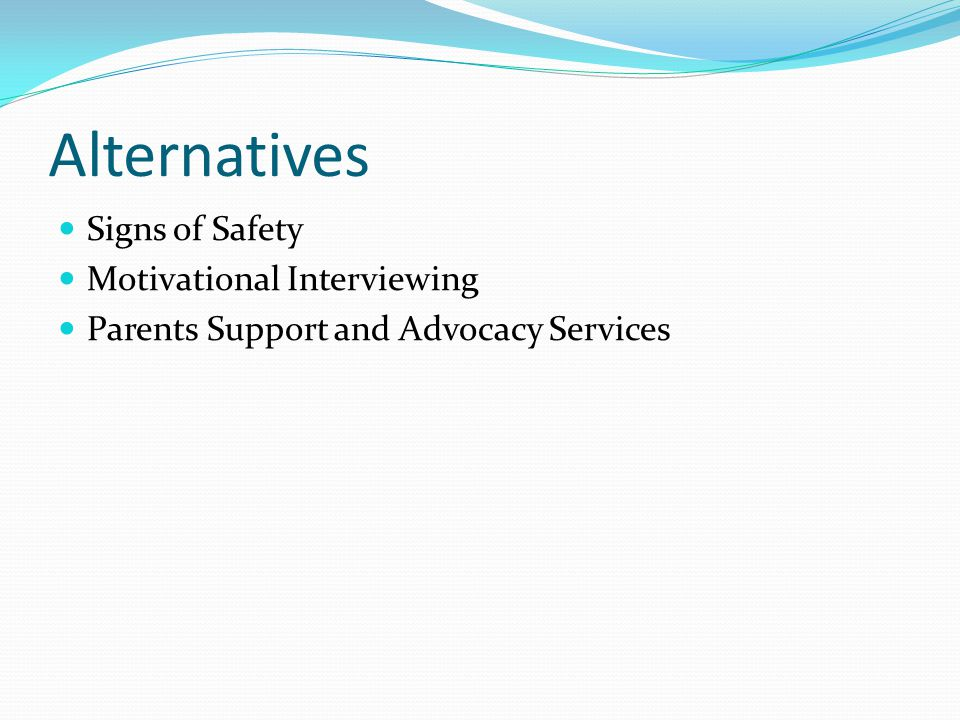 Alternatives Signs of Safety Motivational Interviewing