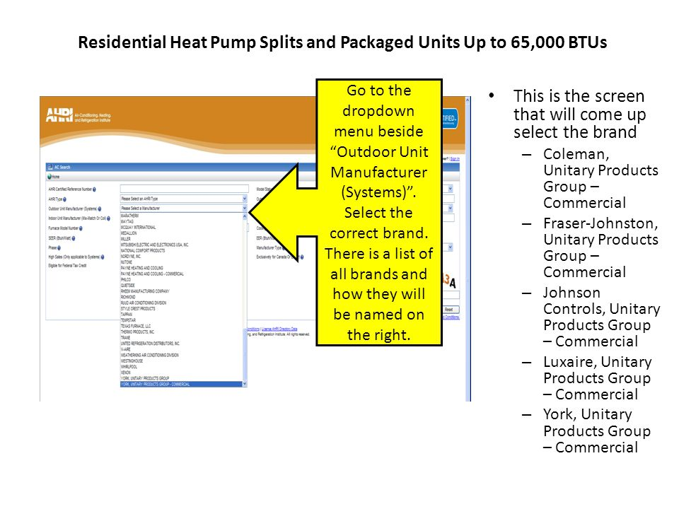 Residential Heat Pump Splits and Packaged Units Up to 65,000 BTUs