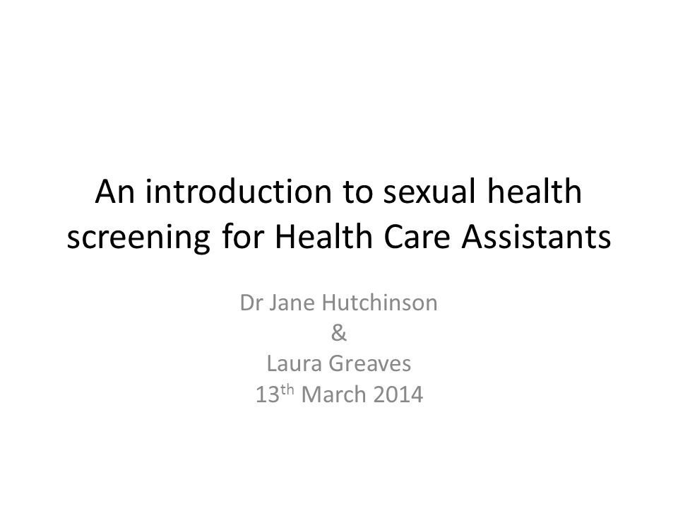 An introduction to sexual health screening for Health Care Assistants