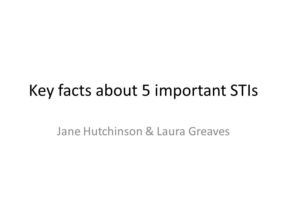 Key facts about 5 important STIs