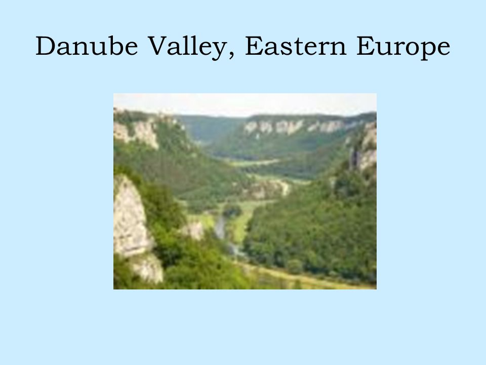 Danube Valley, Eastern Europe
