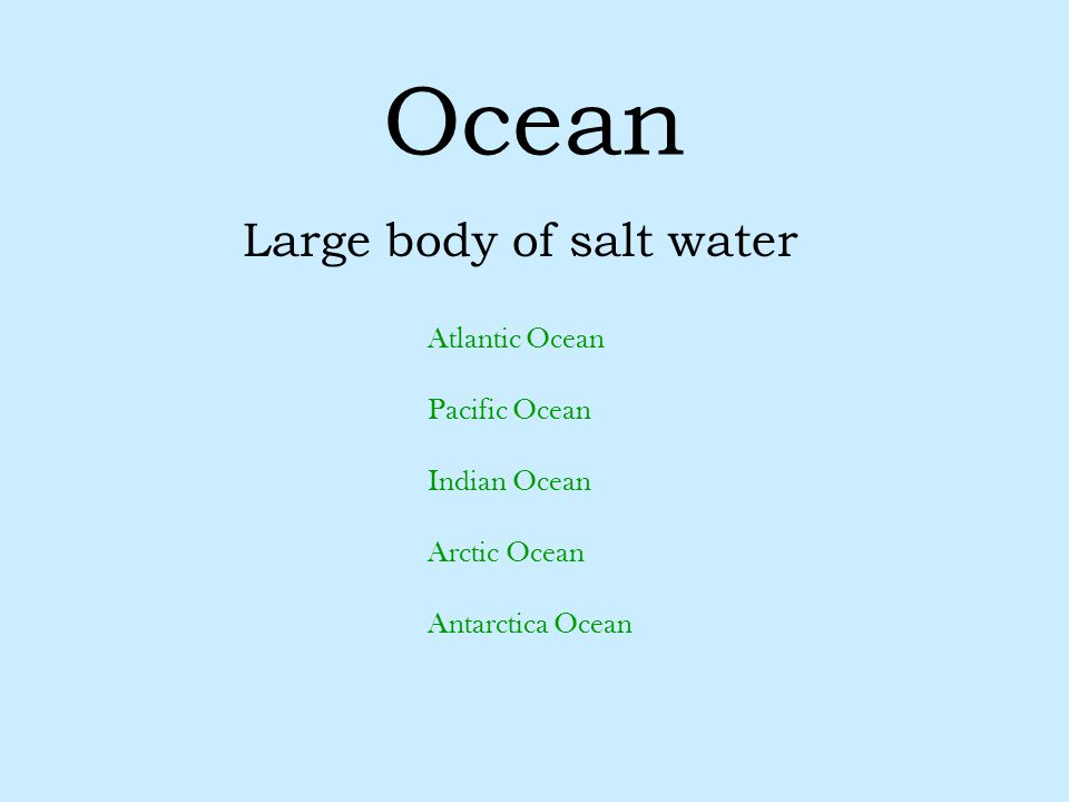 Large body of salt water