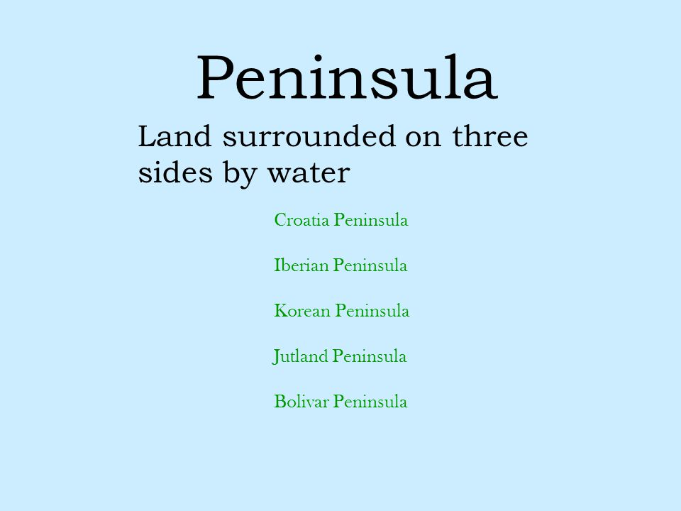 Land surrounded on three sides by water