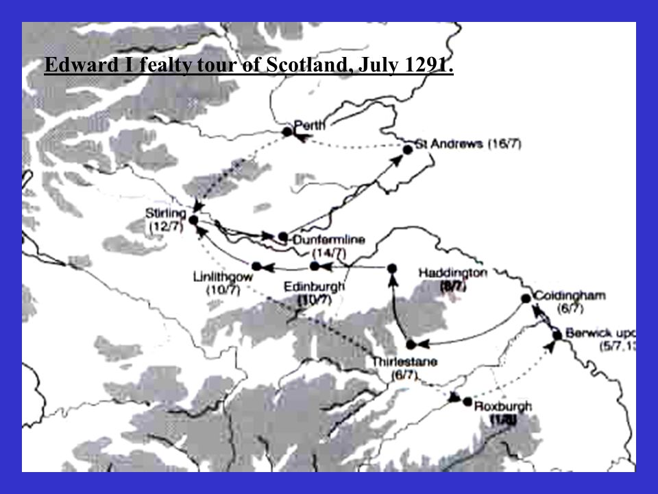 Edward I fealty tour of Scotland, July 1291.