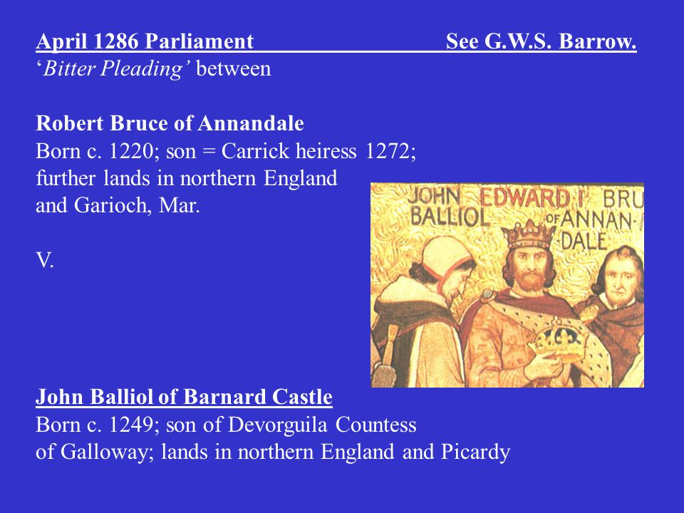 April 1286 Parliament See G.W.S. Barrow.