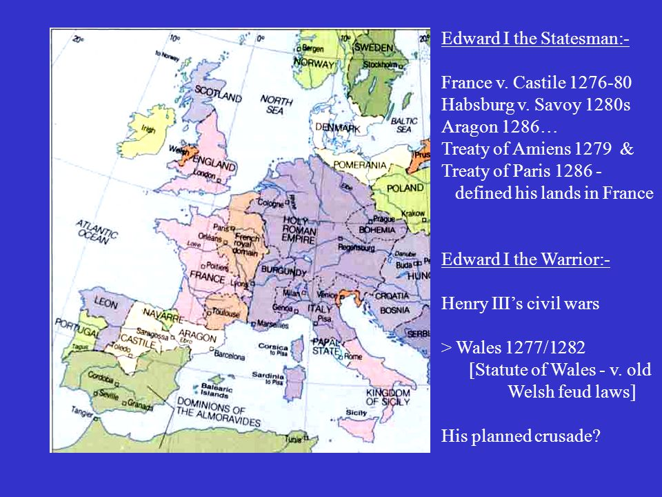 Edward I the Statesman:-