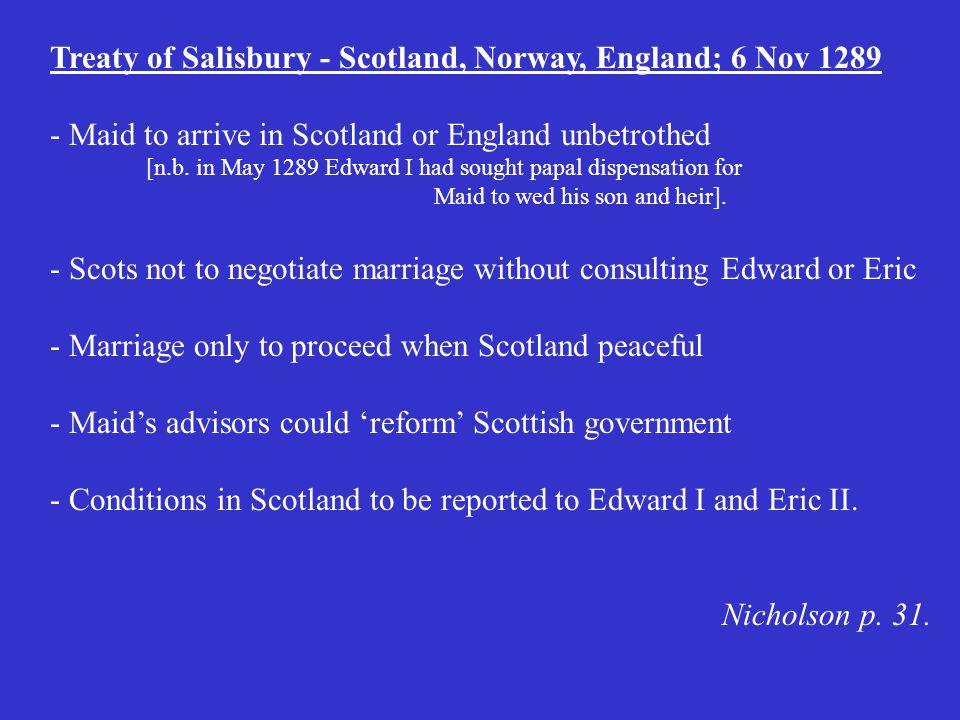 Treaty of Salisbury - Scotland, Norway, England; 6 Nov 1289