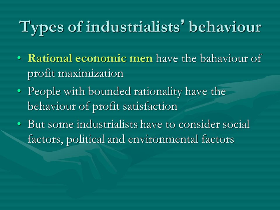 Types of industrialists' behaviour