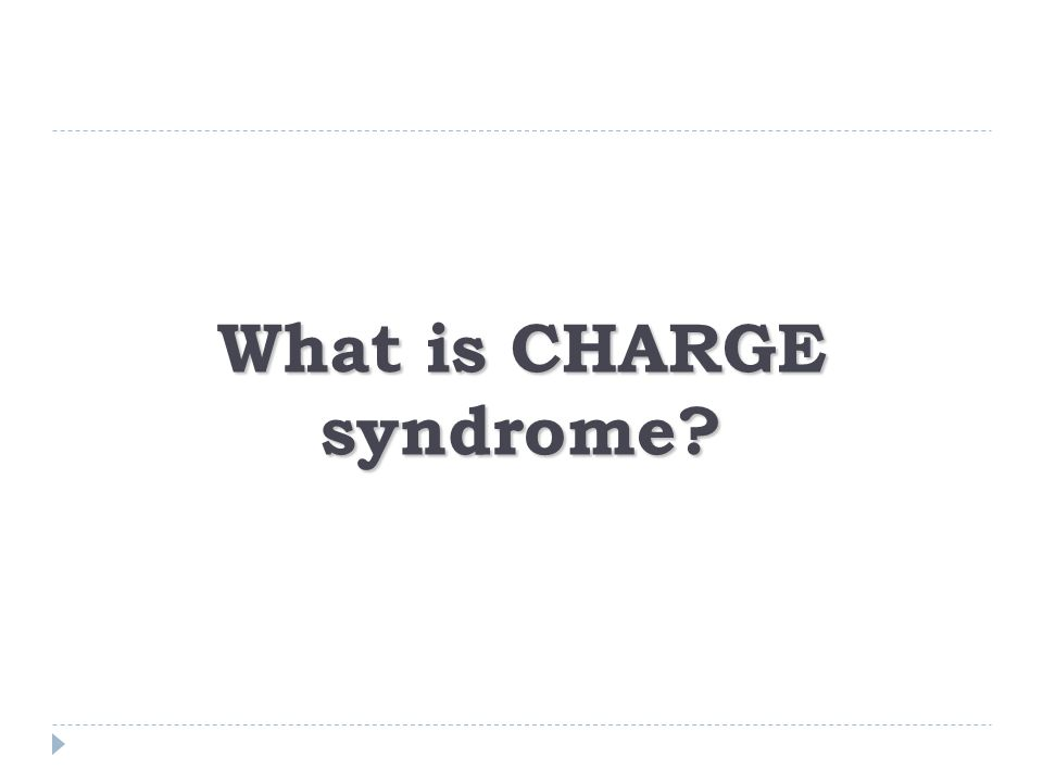 What is CHARGE syndrome