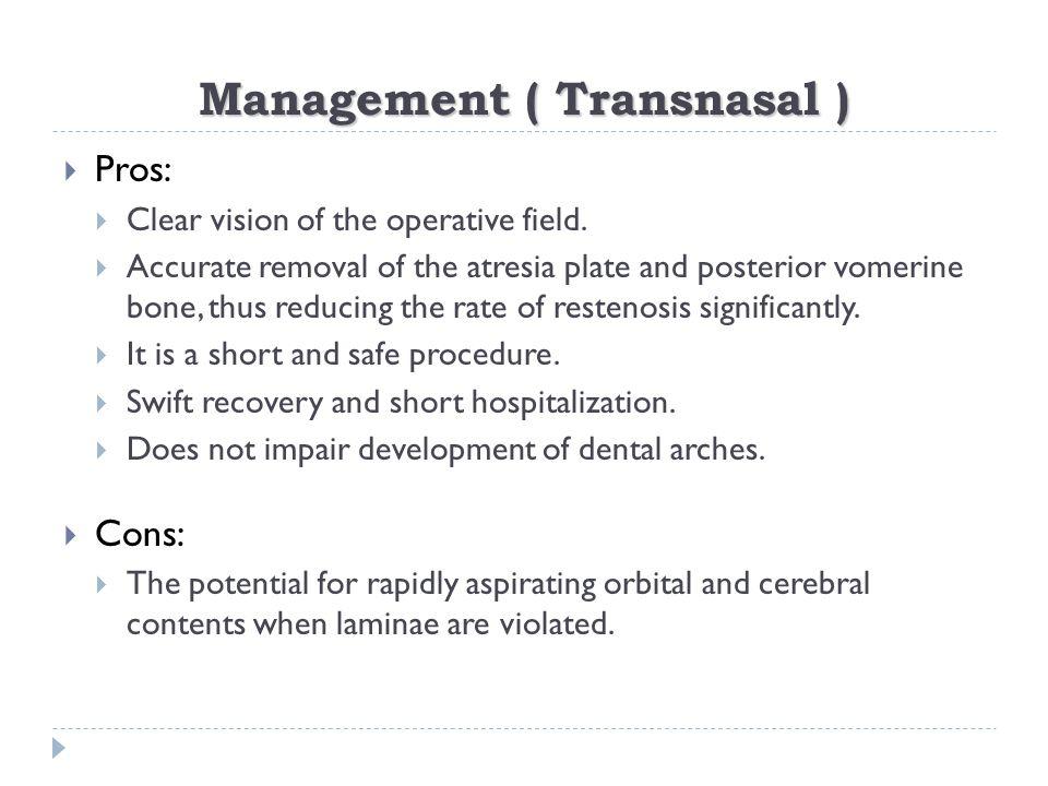 Management ( Transnasal )