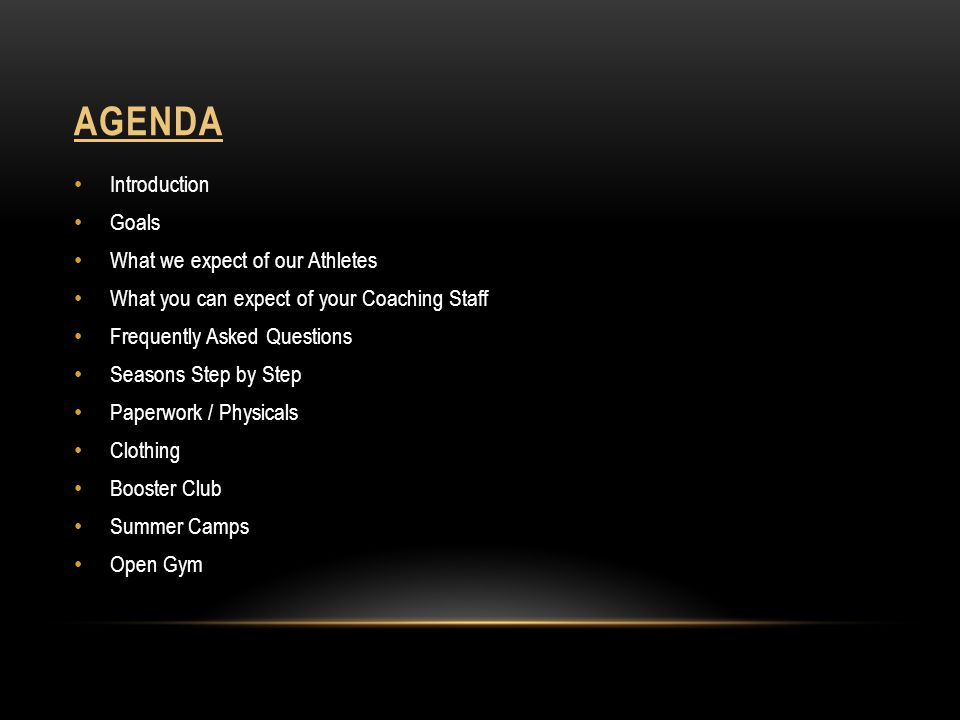 Agenda Introduction Goals What we expect of our Athletes