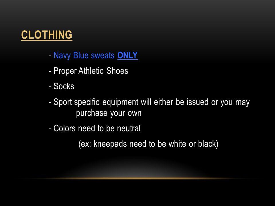 clothing - Proper Athletic Shoes - Socks