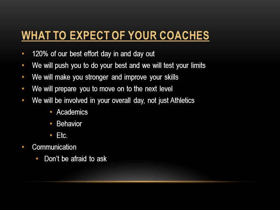 What to expect of your coaches