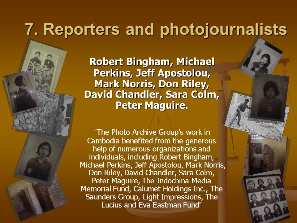 7. Reporters and photojournalists