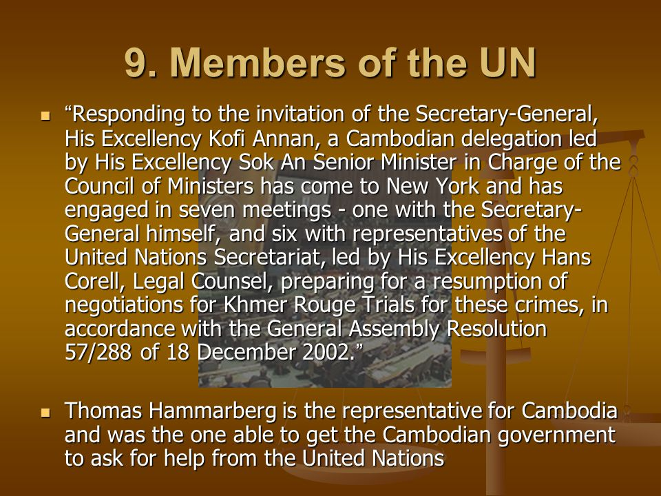 9. Members of the UN
