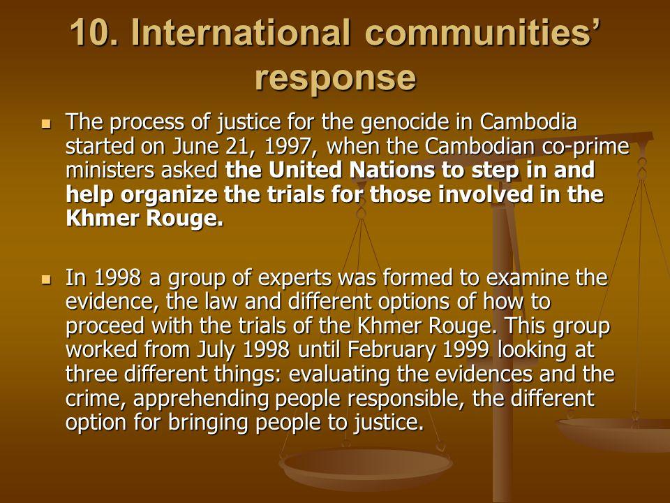10. International communities' response