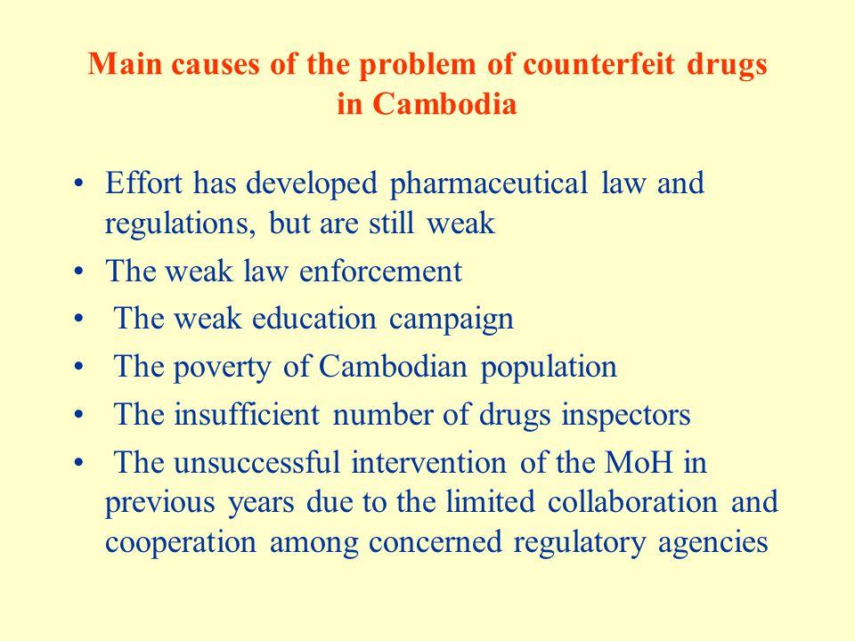 Main causes of the problem of counterfeit drugs in Cambodia