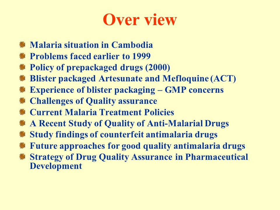 Over view Malaria situation in Cambodia Problems faced earlier to 1999