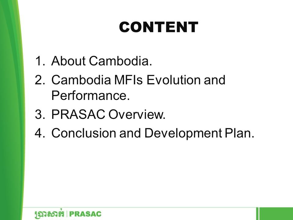 Content About Cambodia. Cambodia MFIs Evolution and Performance.