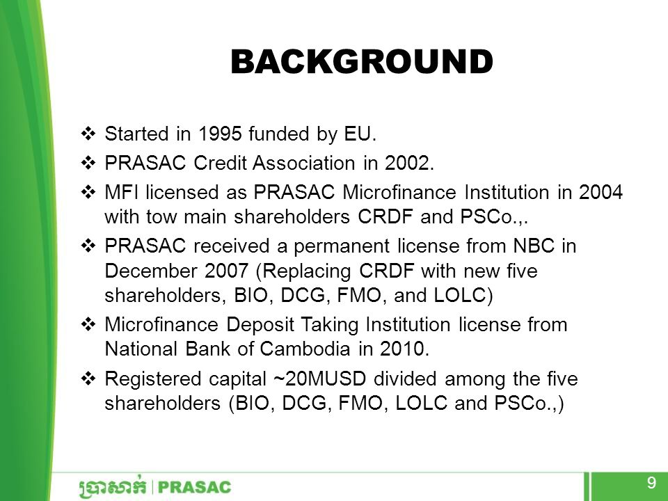 Background Started in 1995 funded by EU.
