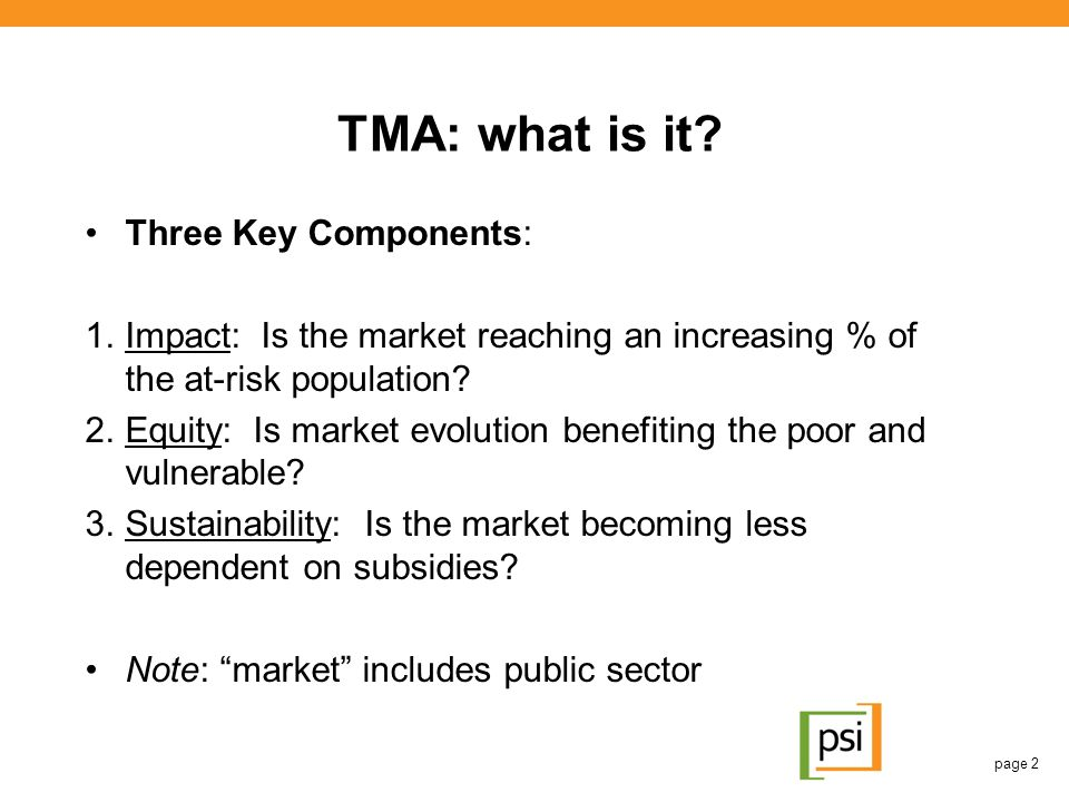 TMA: what is it Three Key Components: