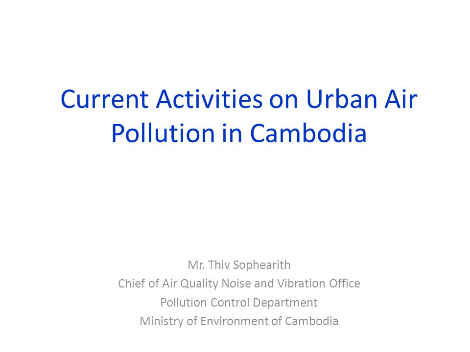 Current Activities on Urban Air Pollution in Cambodia