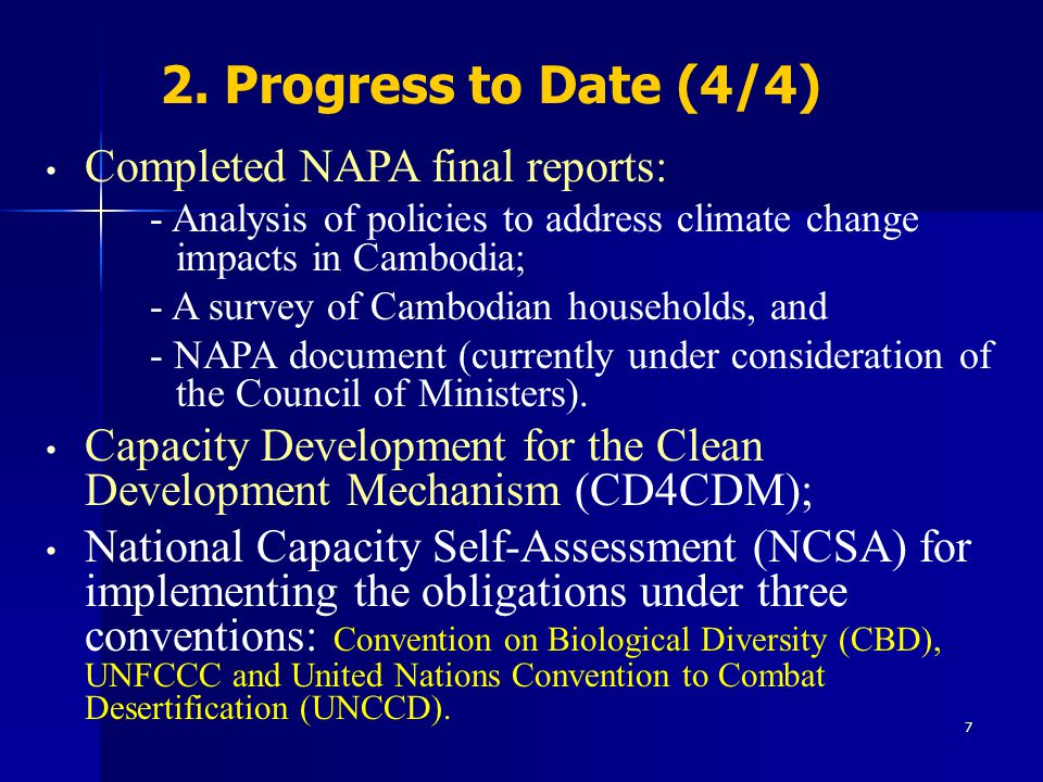2. Progress to Date (4/4) Completed NAPA final reports: