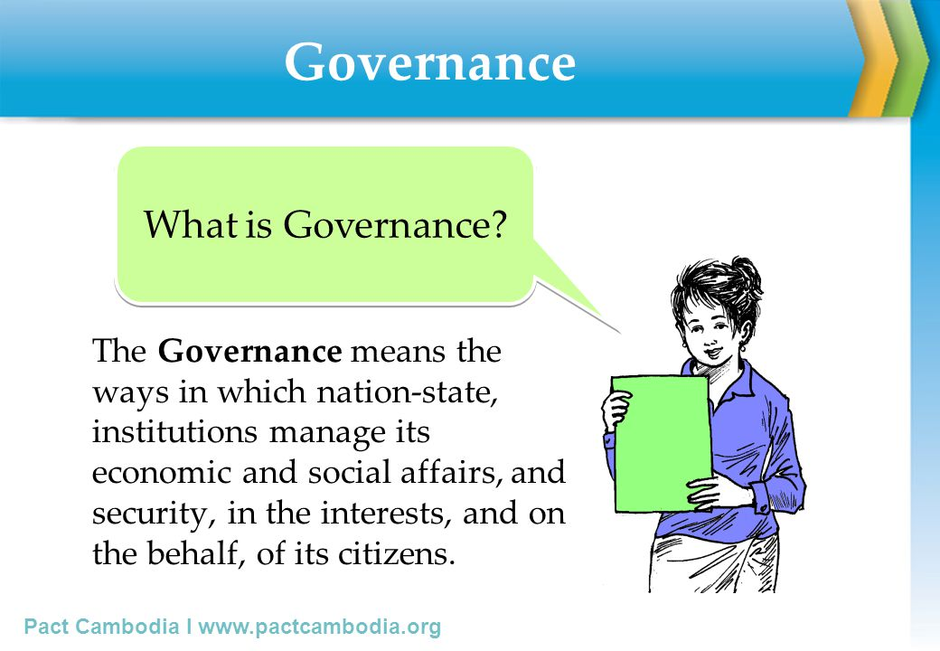 Governance What is Governance