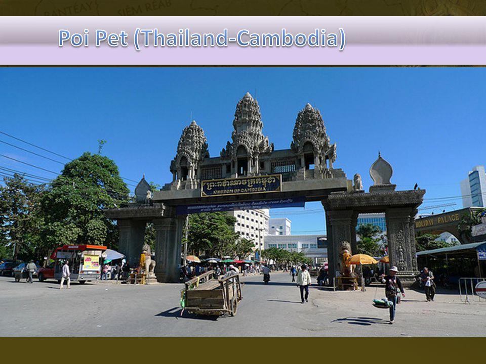 Poi Pet (Thailand-Cambodia)