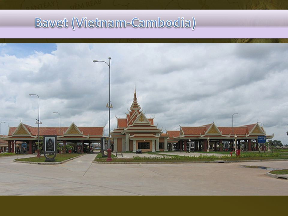 Bavet (Vietnam-Cambodia)