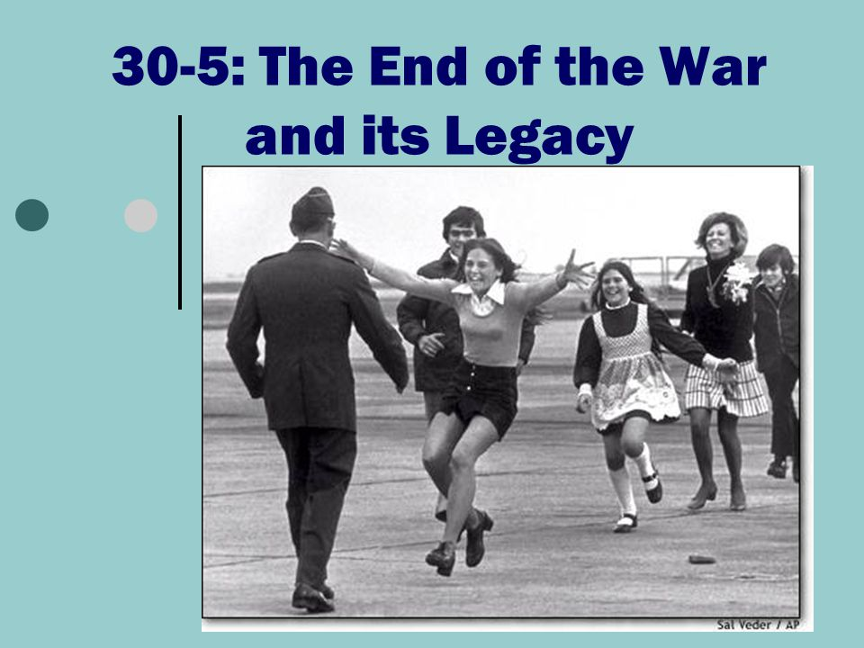 30-5: The End of the War and its Legacy