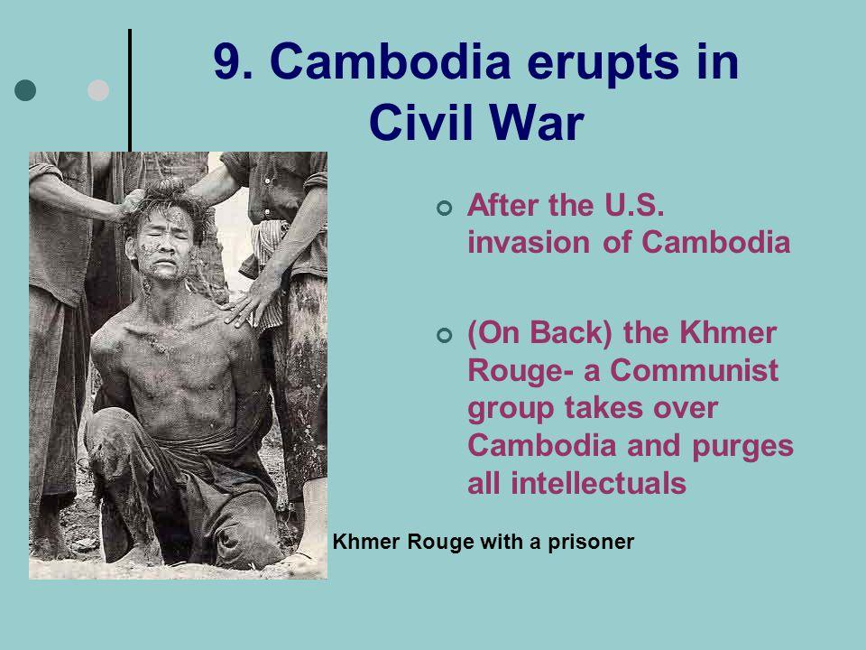9. Cambodia erupts in Civil War