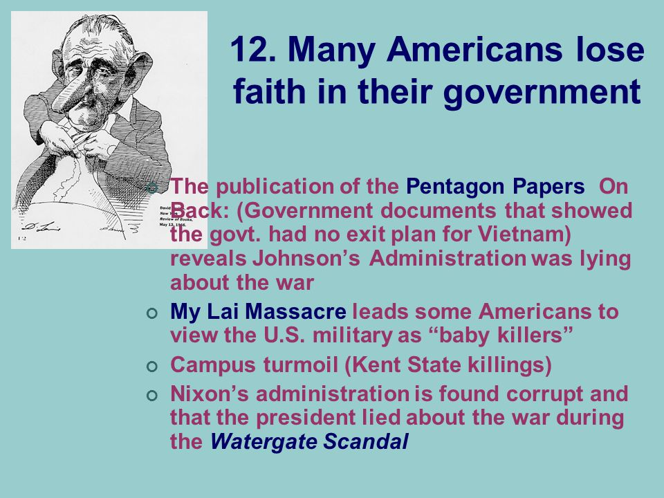 12. Many Americans lose faith in their government