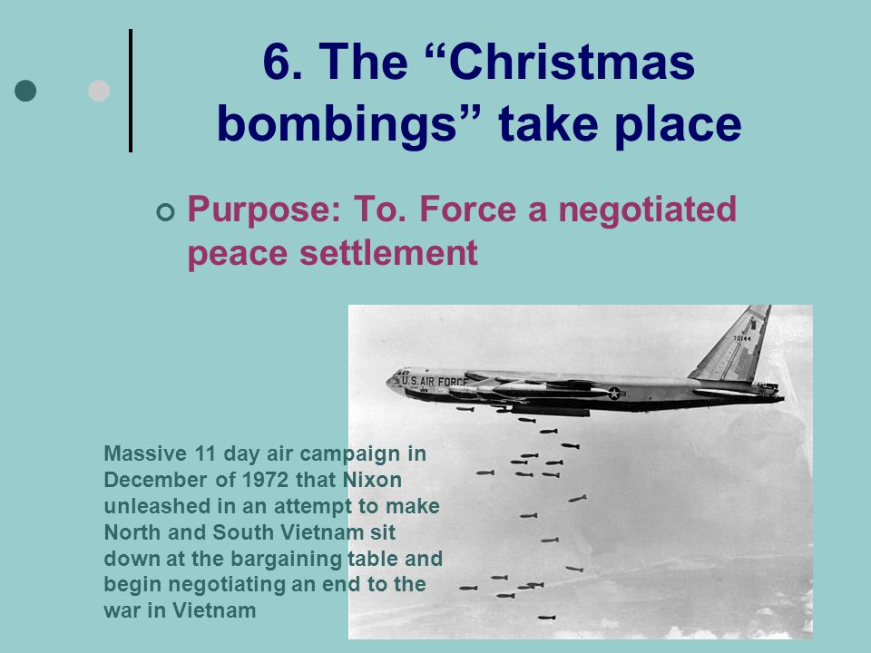 6. The Christmas bombings take place