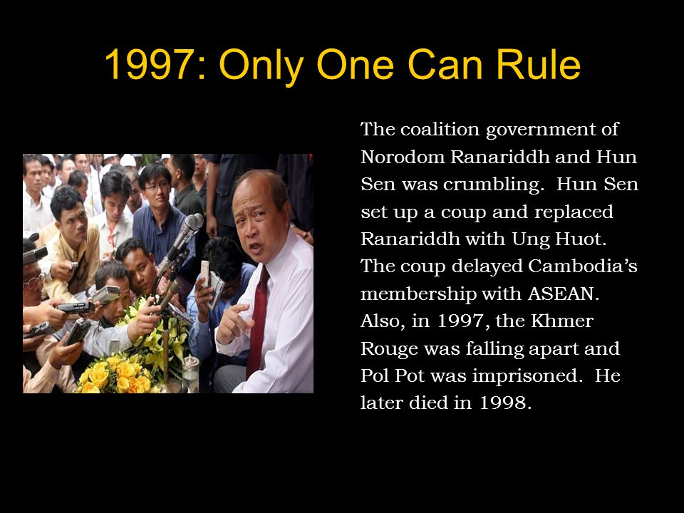 1997: Only One Can Rule The coalition government of