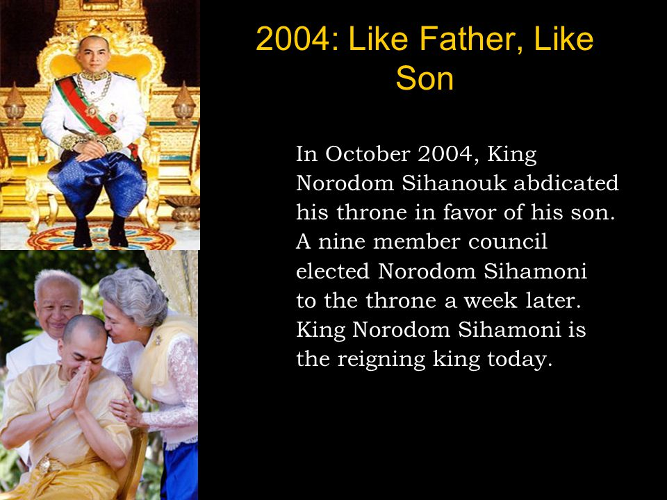2004: Like Father, Like Son In October 2004, King