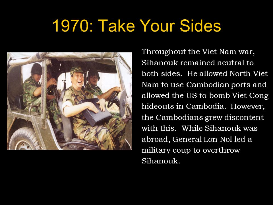 1970: Take Your Sides Throughout the Viet Nam war,