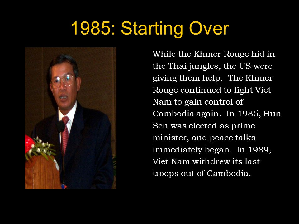 1985: Starting Over While the Khmer Rouge hid in
