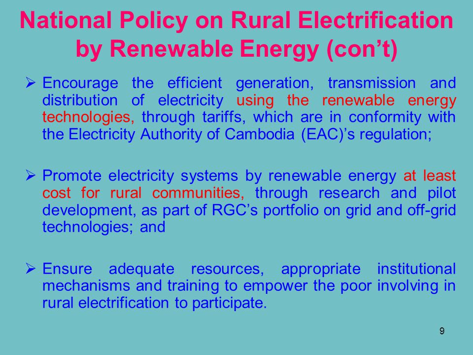 National Policy on Rural Electrification by Renewable Energy (con't)