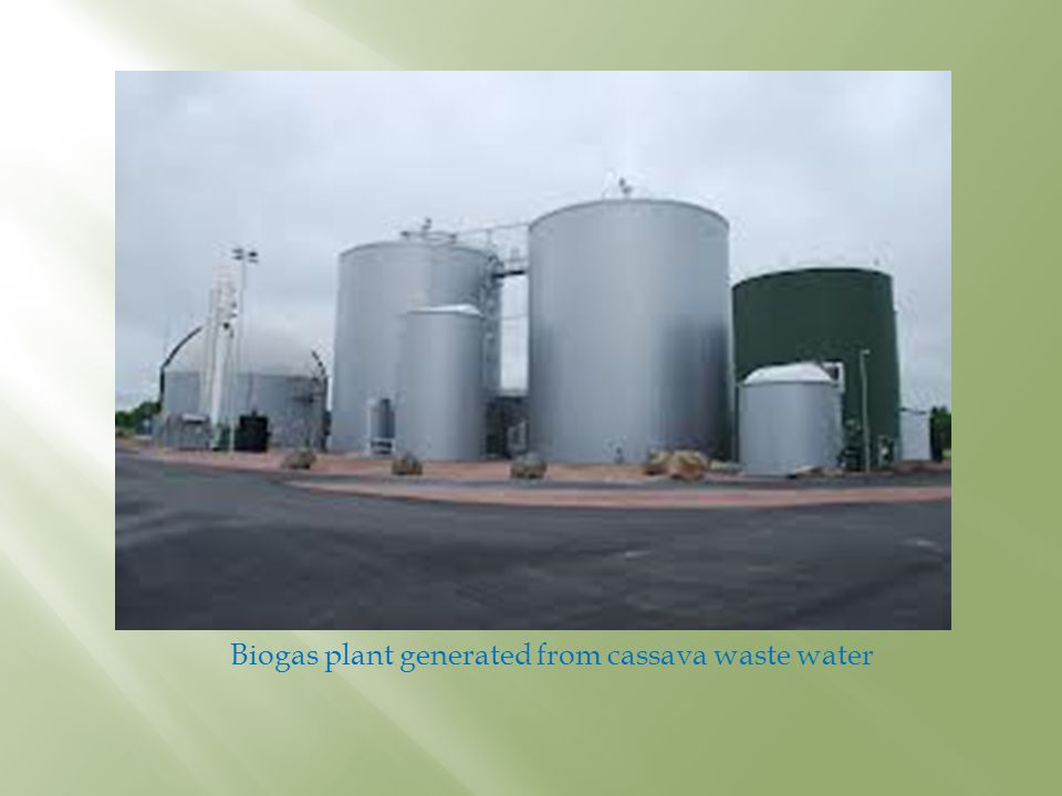 Biogas plant generated from cassava waste water