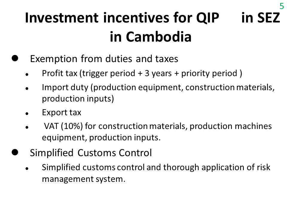Investment incentives for QIP in SEZ in Cambodia
